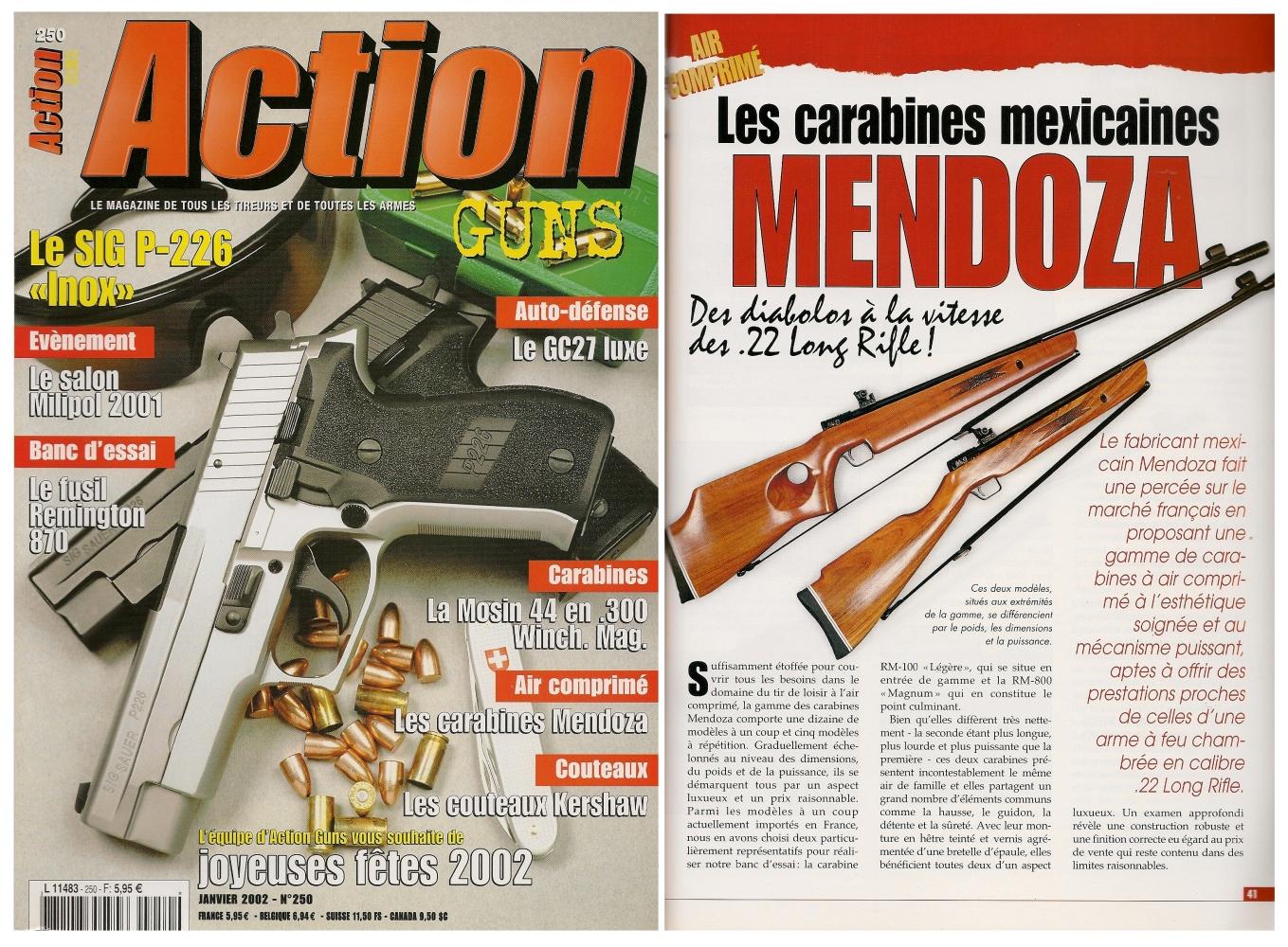 Le banc d'essai des carabines mexicaines à air comprimé Mendoza a été publié sur 5 pages dans le magazine Action Guns n°250 (janvier 2002).