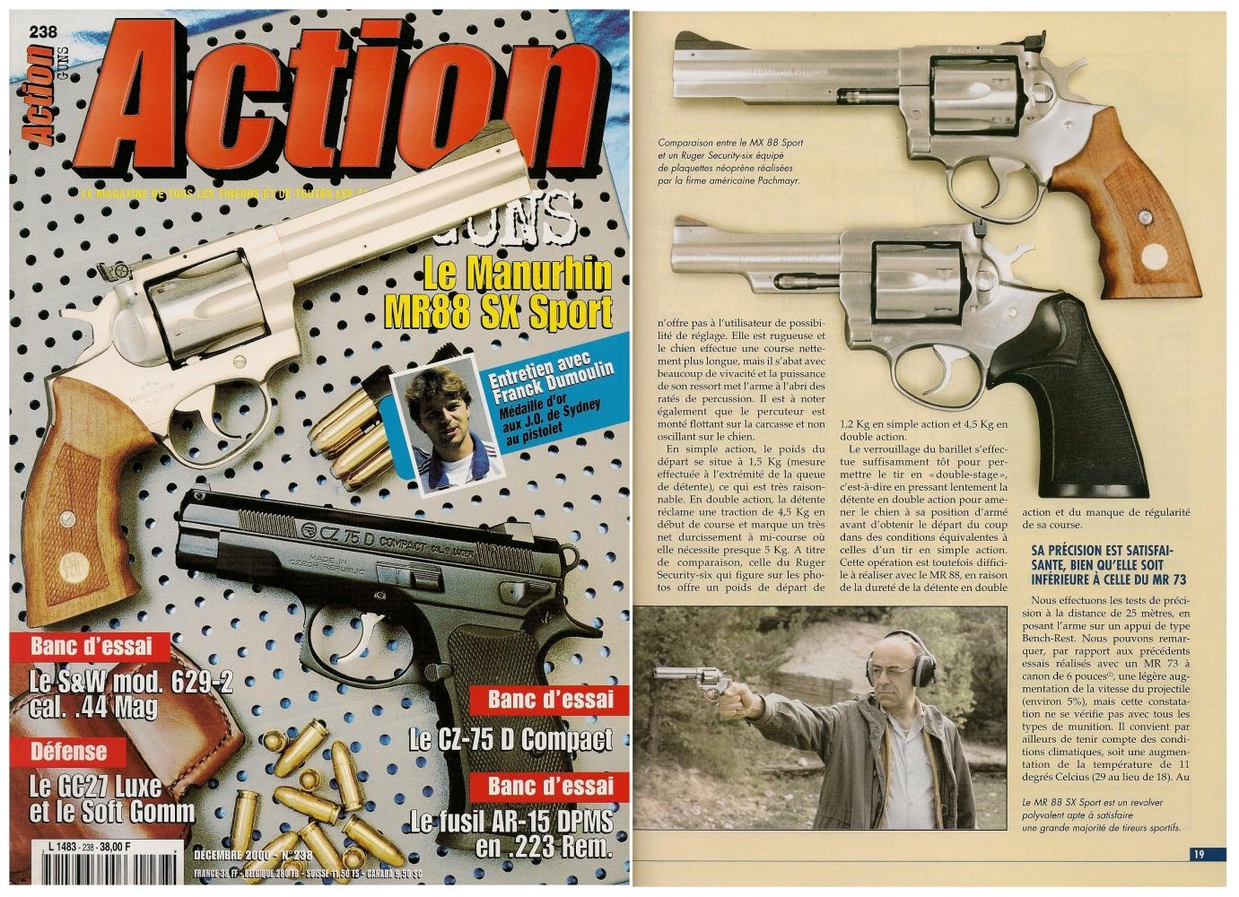 Le banc d'essai du revolver Manurhin MR-88 SX « Sport » a été publié sur 7 pages dans le magazine Action Guns n°238 (décembre 2000).