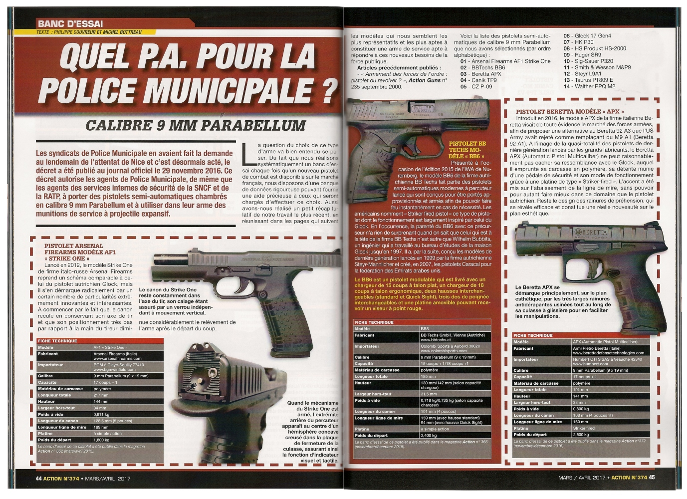 Ce récapitulatif de nos bancs d'essais des pistolets de combat chambrés en calibre 9 mm Parabellum a été publié sur 8 pages dans le magazine Action n°374 (mars/avril 2017).