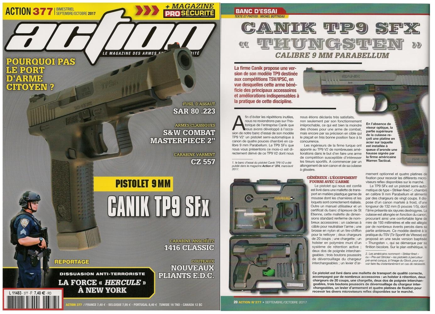 Le banc d'essai du pistolet Canik TP9 SFx Thungsten a été publié sur 6 pages dans le magazine Action n° 377 (septembre/octobre 2017).