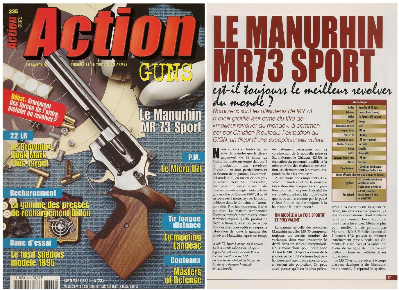 Le banc d'essai du revolver Manurhin MR73 Sport a été publié sur 8 pages dans le magazine Action Guns n° 235 (septembre 2000).