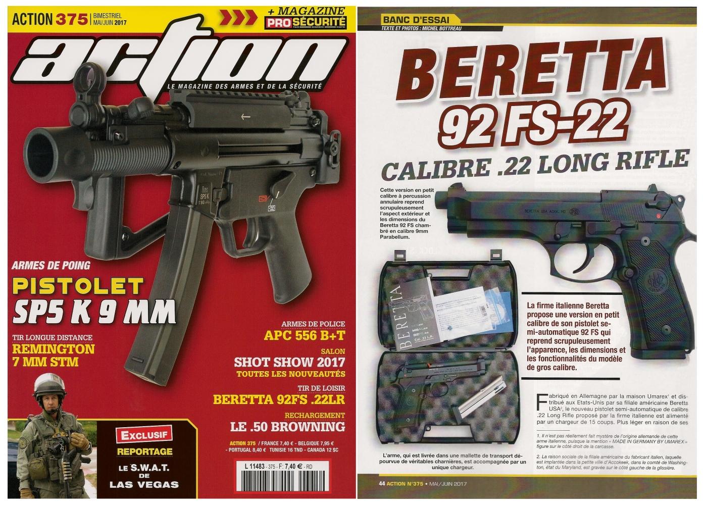 Le banc d'essai du pistolet Beretta 92 FS-22 a été publié sur 6 pages dans le magazine Action n°375 (mai/juin 2017).