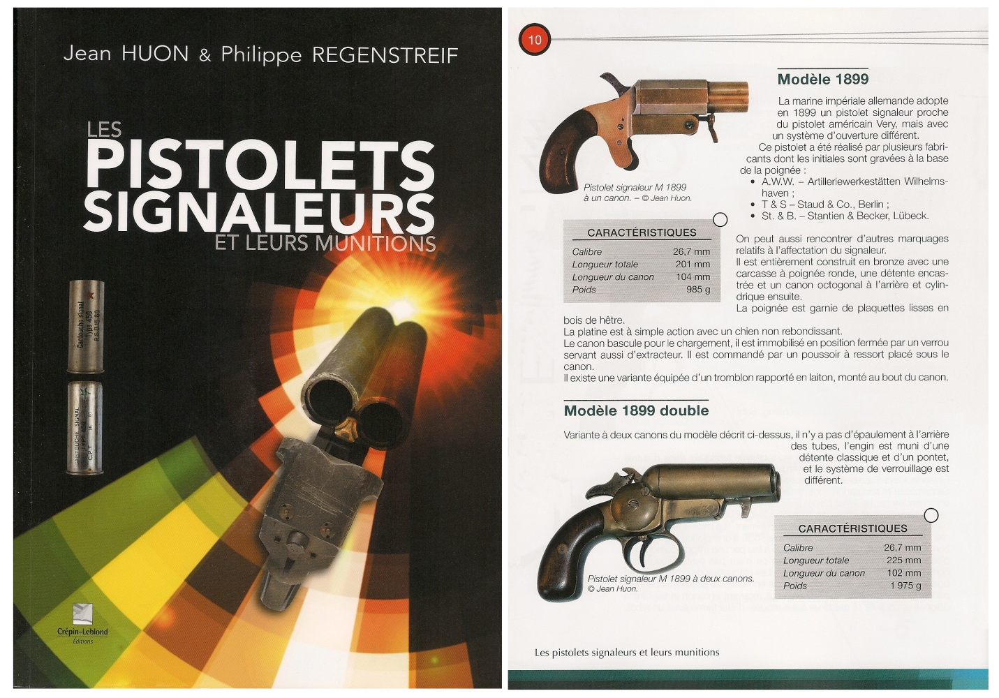 « Les pistolets signaleurs et leurs munitions » par Jean Huon & Philippe Regenstreif, Editions Crépin-Leblond.