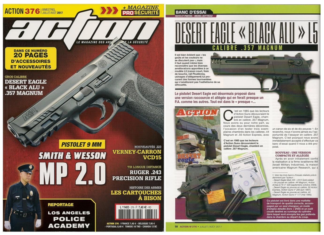 Le banc d'essai du pistolet Desert Eagle Black Alu L5 a été publié sur 6 pages dans le magazine Action n° 376 (juillet/août 2017).
