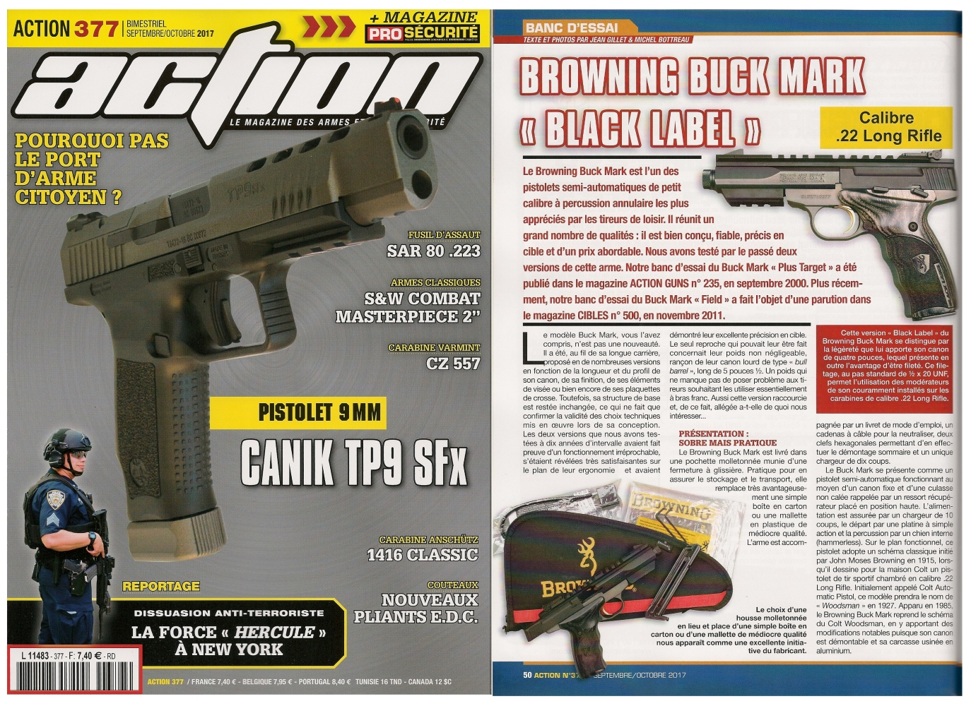 Le banc d'essai du pistolet Browning Buck Mark Black Label a été publié sur 6 pages dans le magazine Action n° 377 (septembre/octobre 2017).