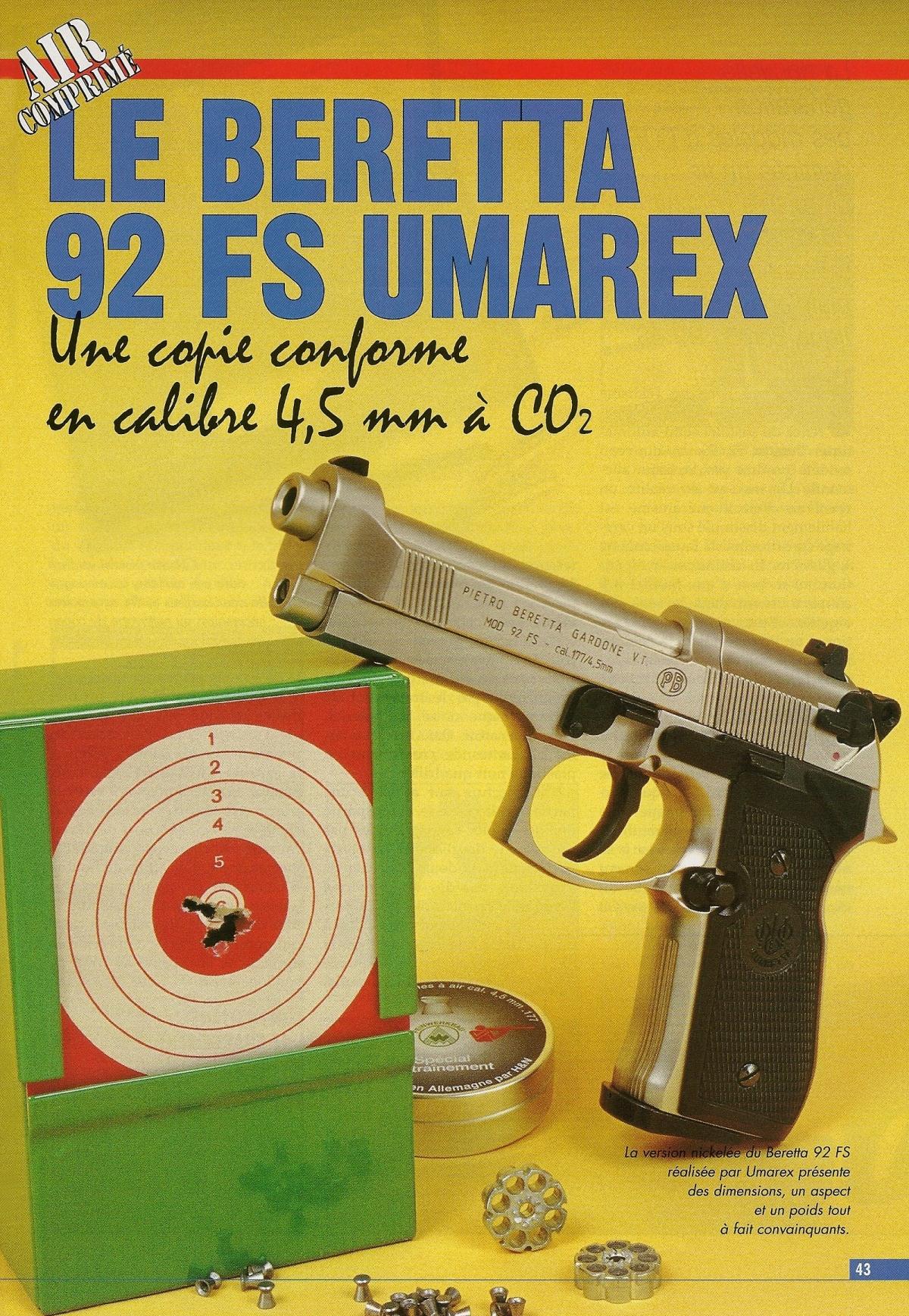 Le pistolet Beretta 92 FS à CO2 est proposé en deux versions qui diffèrent par leur finition, noire ou nickelée, et présentent toutes deux des dimensions, un aspect et un poids tout à fait convaincants.