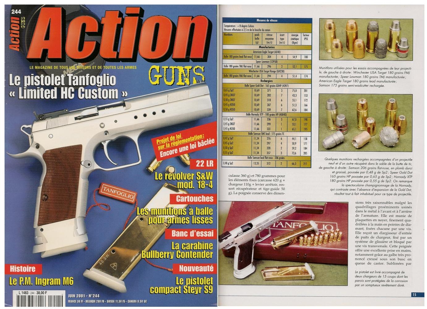 Le banc d'essai du pistolet Tanfoglio « Limited HC Custom » a été publié sur 7 pages dans le magazine Action Guns n°244 (juin 2001).