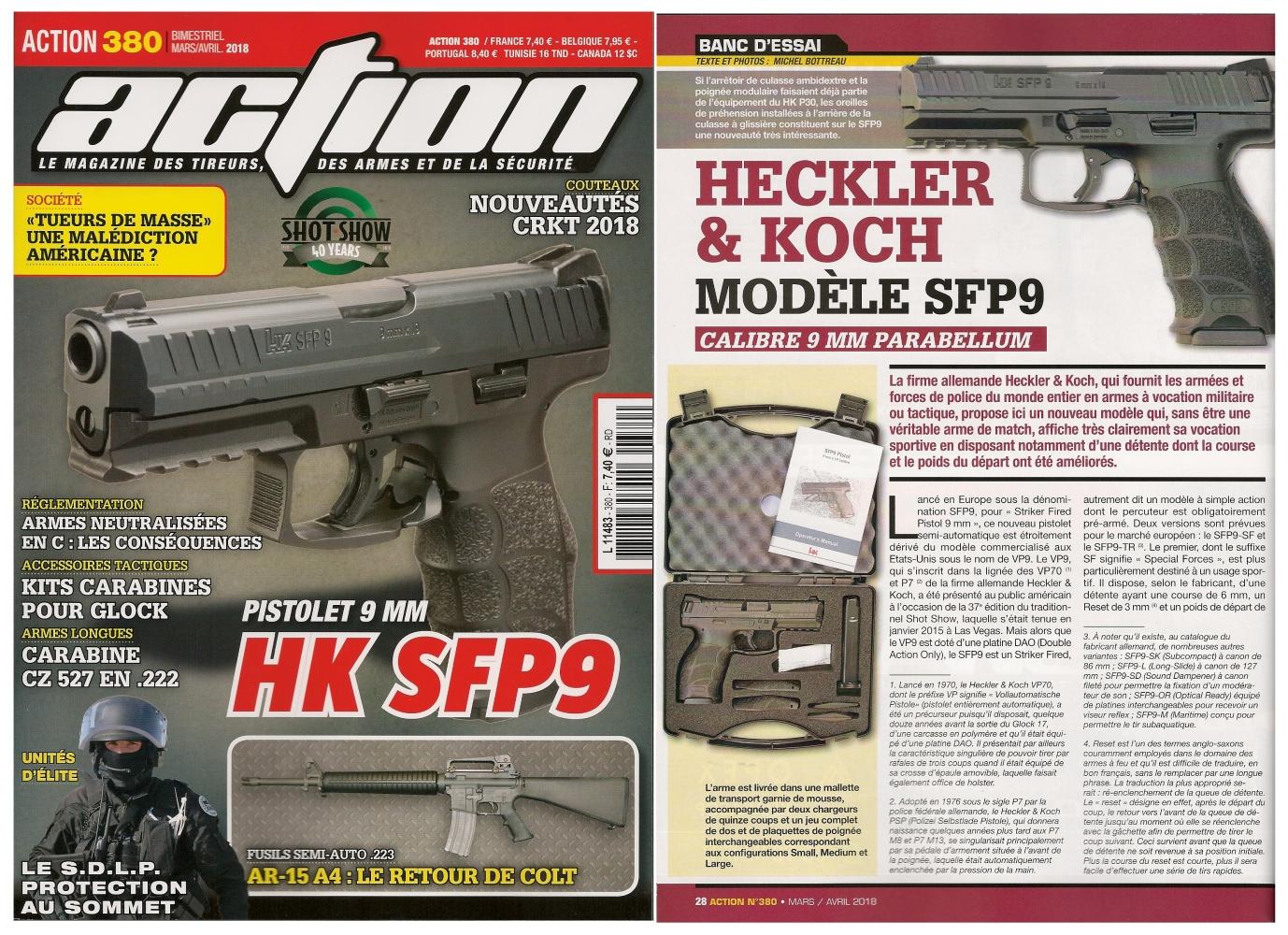 Le banc d'essai du pistolet Heckler & Koch modèle SFP9 a été publié sur 6 pages dans le magazine Action n° 380 (mars/avril 2018).