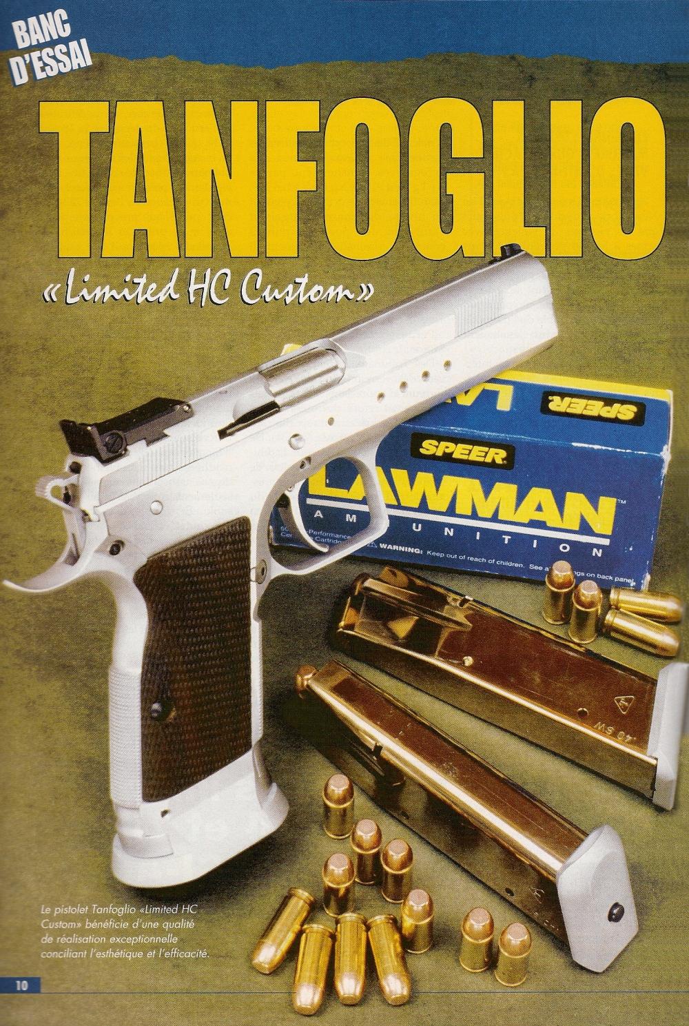 Le pistolet Tanfoglio « Limited HC Custom » bénéficie d'une qualité de réalisation exceptionnelle conciliant l'esthétique et l'efficacité.