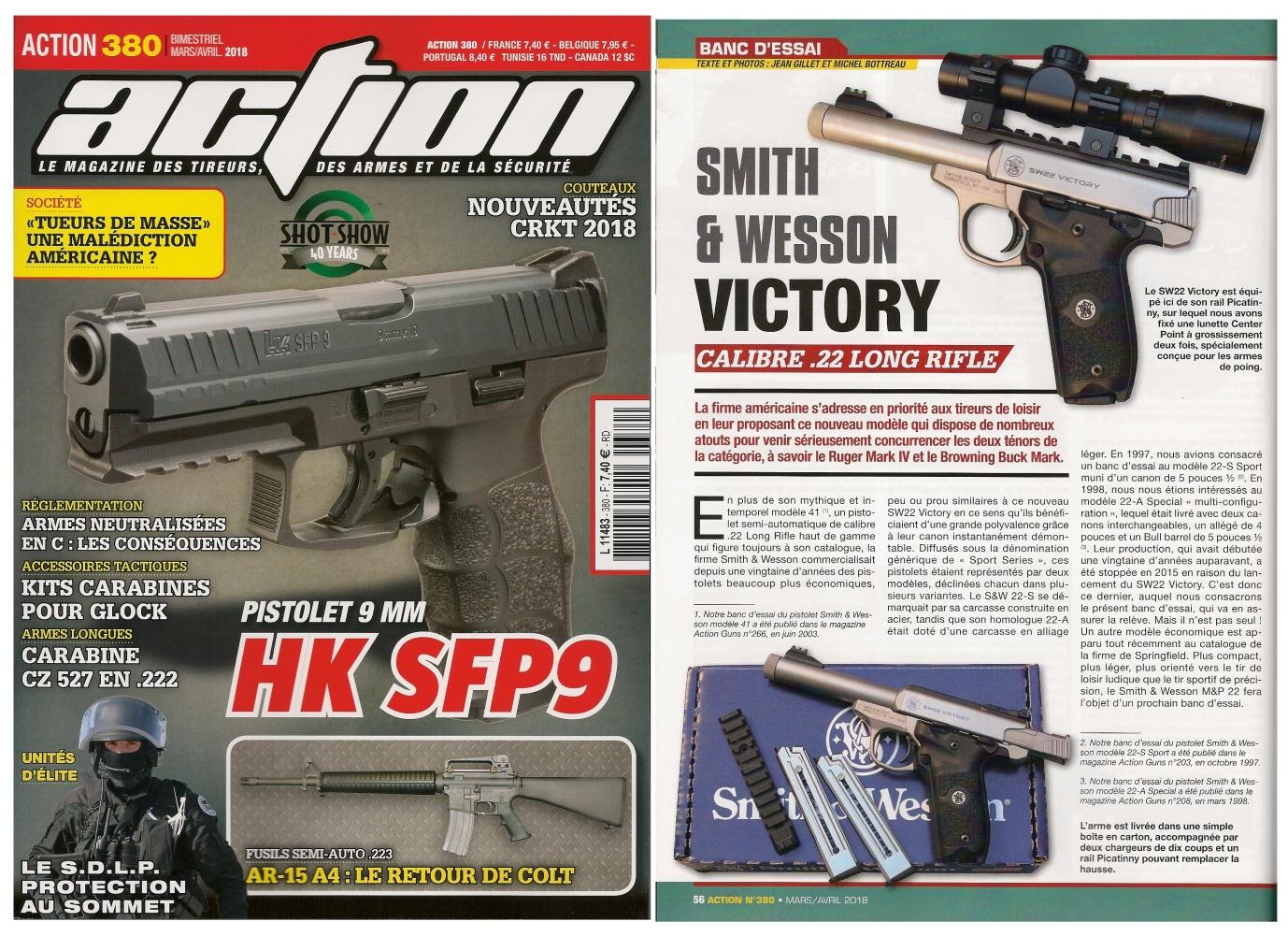 Le banc d'essai du pistolet Smith & Wesson SW22 Victory a été publié sur 6 pages dans le magazine Action n° 380 (mars/avril 2018).