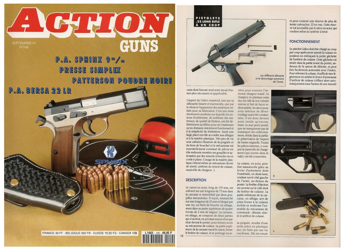 Le banc d'essai du pistolet à un coup Calico M-111 a été publié sur 5 pages dans le magazine Action Guns n°149 (septembre 1992).