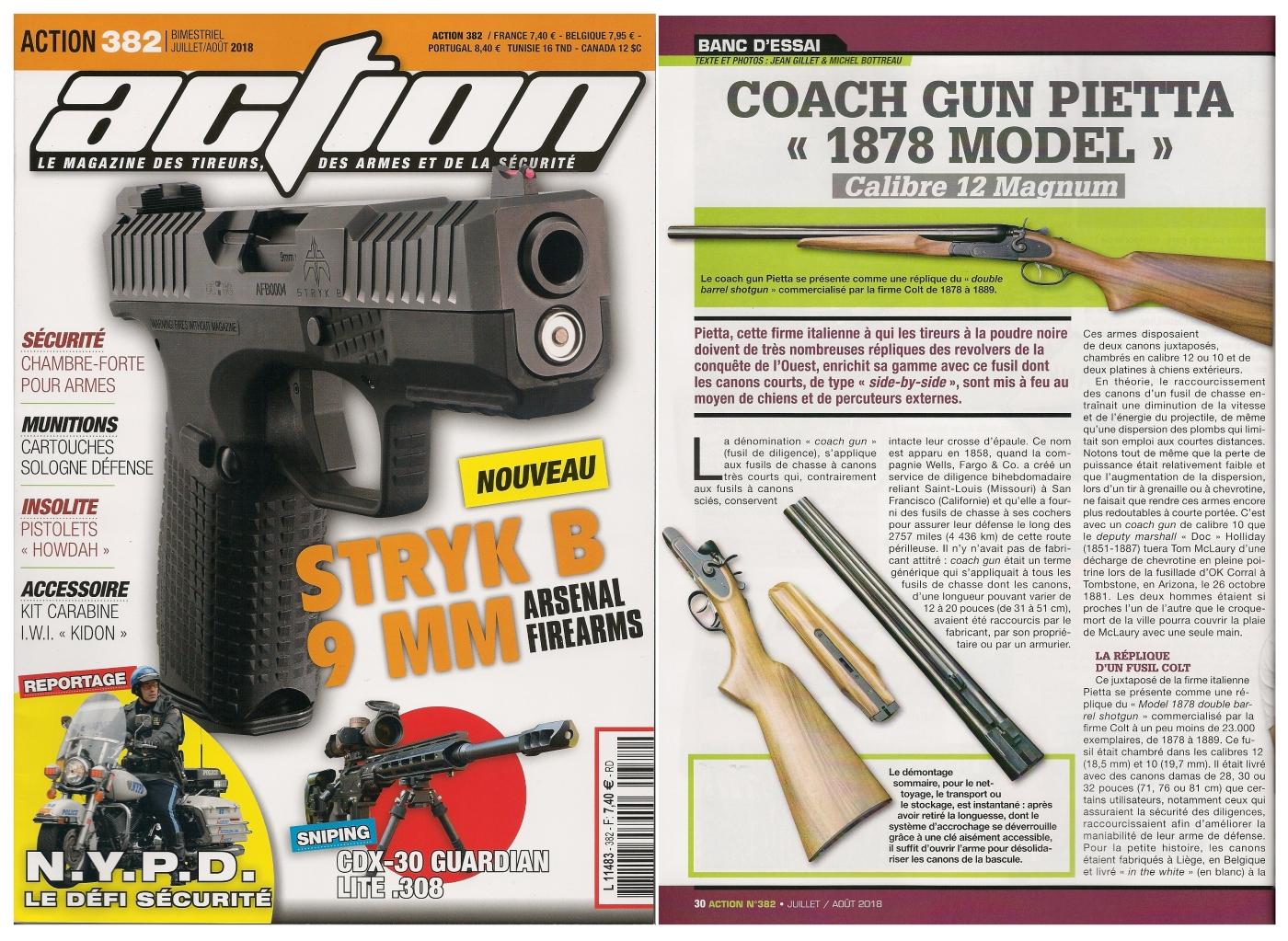 Le banc d'essai du coach gun Pietta modèle 1878 a été publié sur 5 pages dans le magazine Action n° 382 (juillet/août 2018).