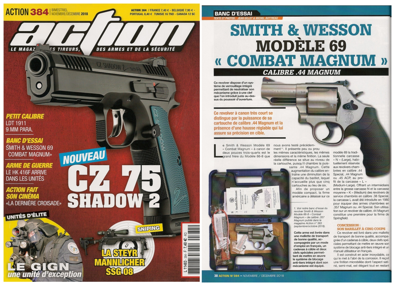 Le banc d'essai du revolver Smith & Wesson modèle 69 Combat Magnum a été publié sur 5 pages dans le n°384 (novembre/décembre 2018) du magazine Action.