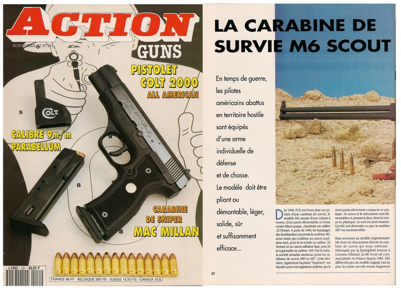 Le banc d'essai de la carabine de survie M6 Scout a été publié sur 5 pages dans le magazine Action Guns n° 151 (novembre 1992).