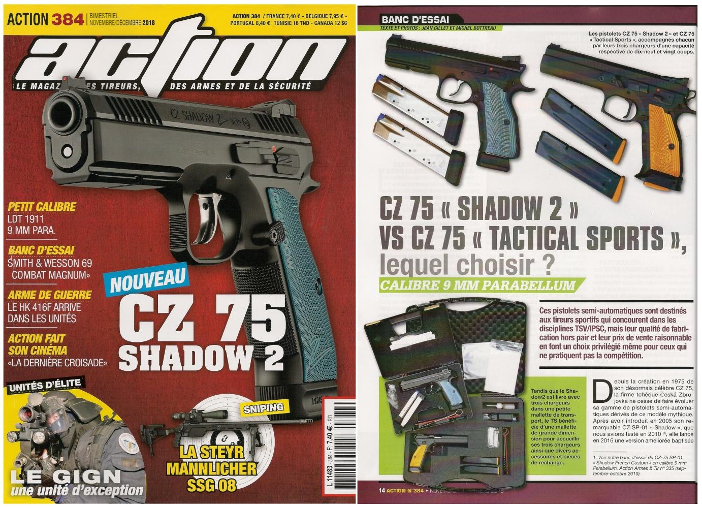 Le banc d'essai des pistolets CZ 75 Shadow 2 et CZ 75 TS a été publié sur 7 pages dans le n°384 (novembre/décembre 2018) du magazine Action.