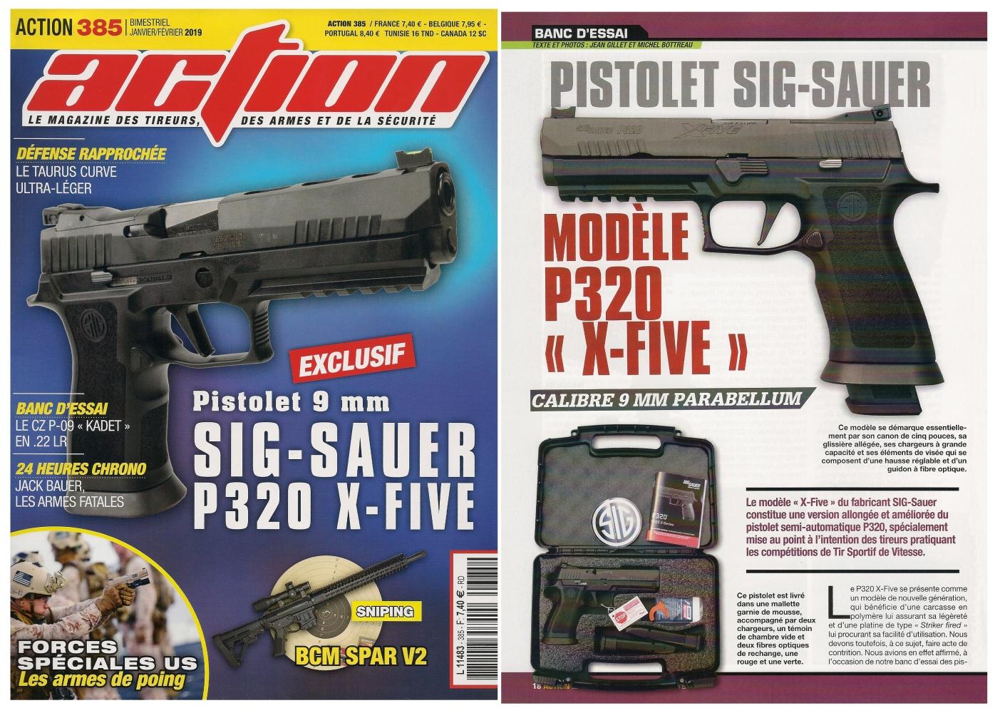 Le banc d'essai du pistolet SIG-Sauer P320 X-Five a été publié sur 6 pages dans le magazine Action n°385 (janvier/février 2019).