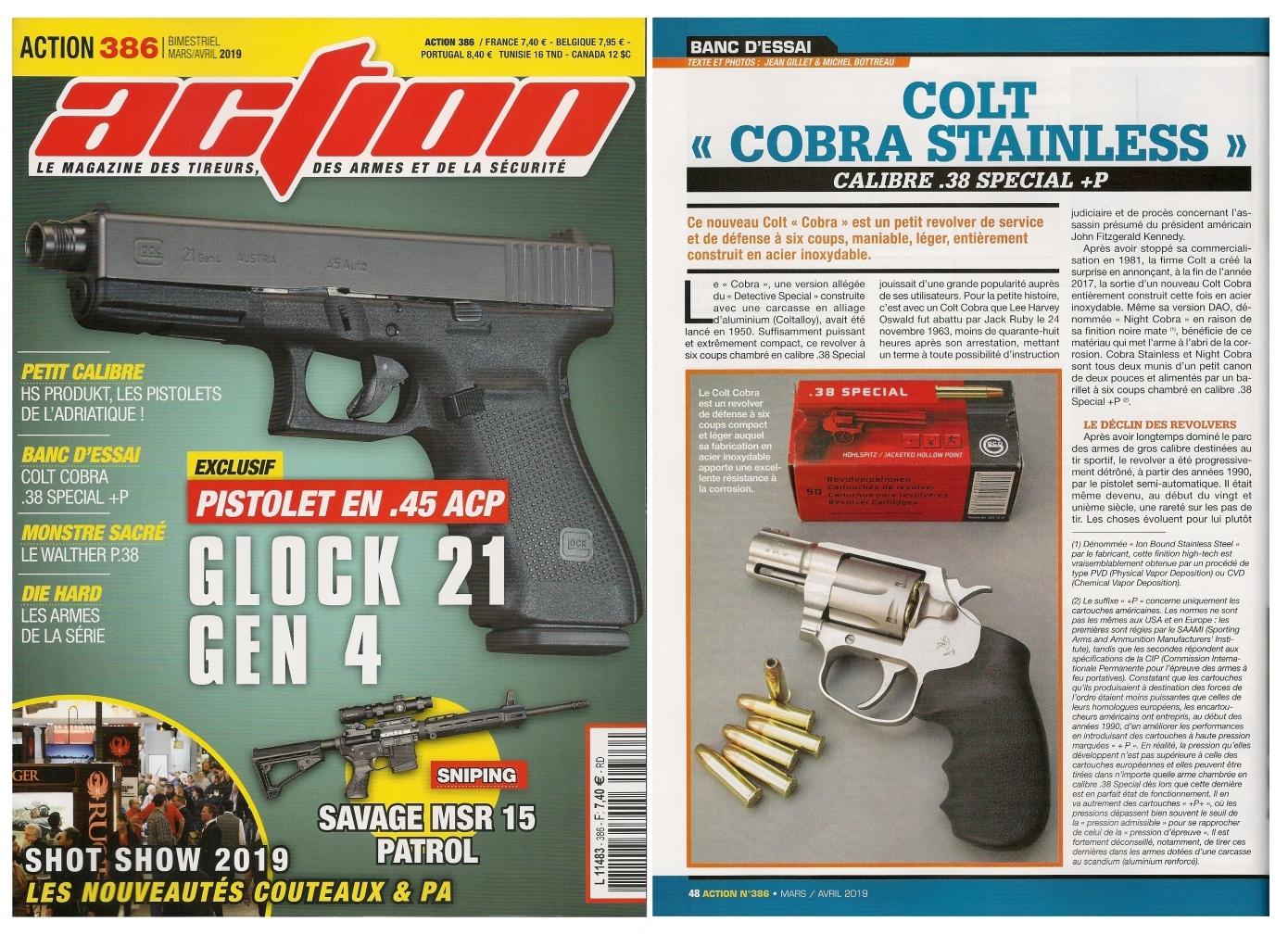 Le banc d'essai du revolver Colt Cobra Stainless a été publié sur 5 pages dans le magazine Action n°386 (mars/avril 2019).