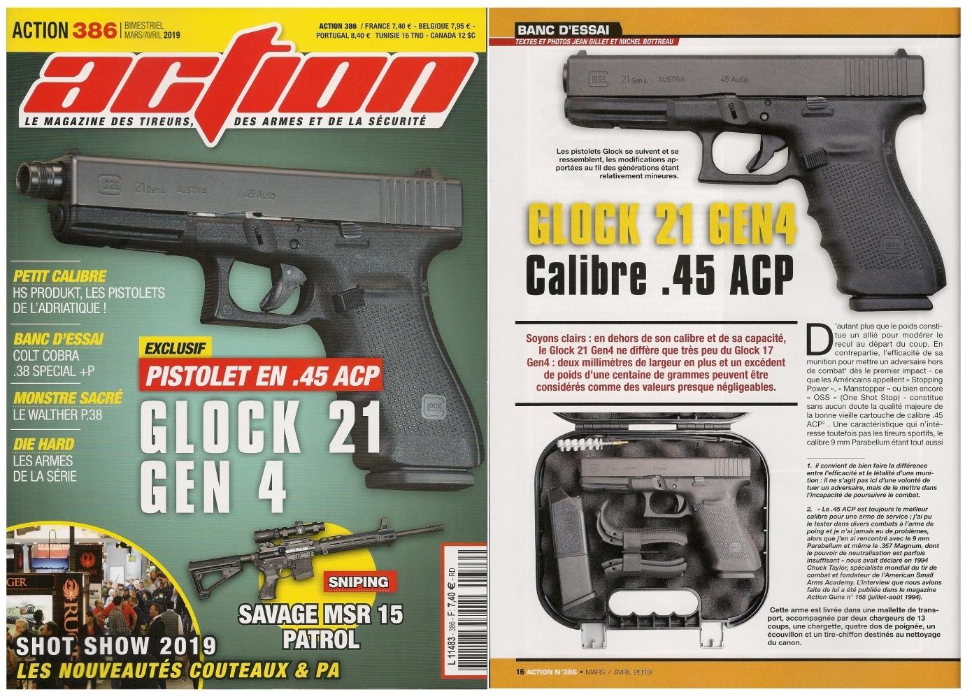 Le banc d'essai du pistolet Glock 21 Gen4 a été publié sur 6 pages dans le magazine Action n°386 (mars/avril 2019).