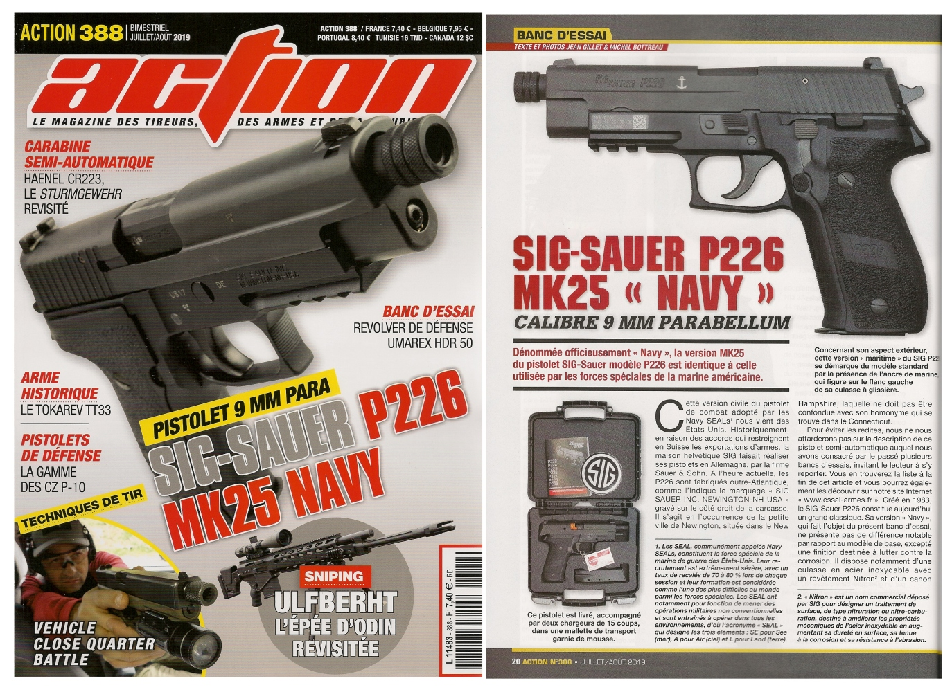 Le banc d'essai du pistolet SIG-Sauer P226 Mk25 Navy a été publié sur 6 pages dans le magazine Action n°388 (juillet/août 2019).