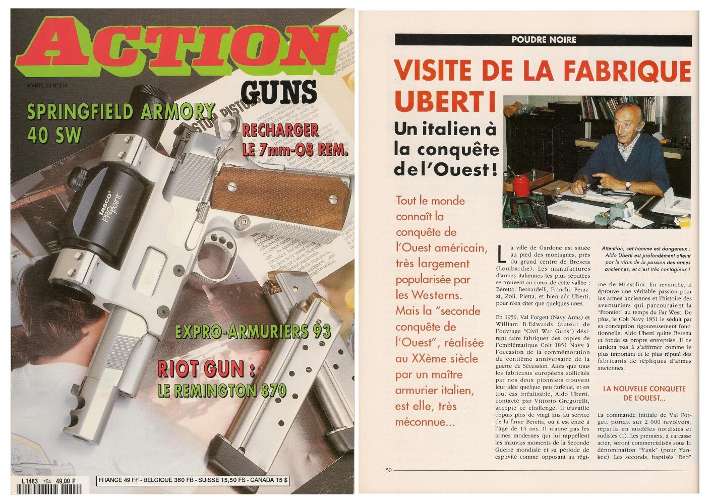 Le compte rendu de notre visite de l'usine Uberti a été publié sur 4 pages dans le magazine Action Guns n°154 (avril 1993)