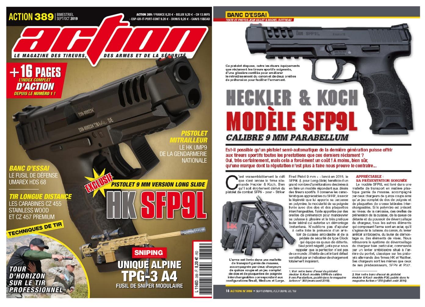 Le banc d'essai du pistolet Pistolet HK SFP9L a été publié sur 6 pages dans le magazine Action n°389 (septembre-octobre 2019).