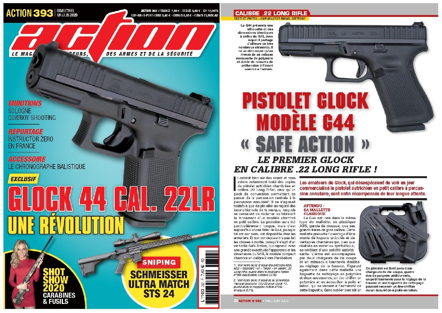 Le banc d'essai du pistolet Glock modèle G44 a été publié sur 6 pages dans le magazine Action n°393 (mai-juin 2020).