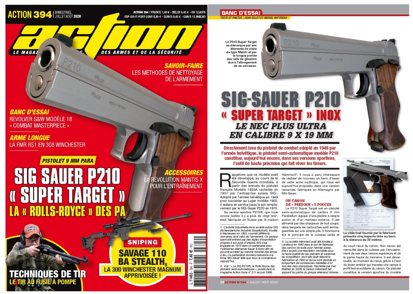 Le banc d'essai du pistolet SIG-Sauer P210 Super Target inox a été publié sur 6 pages dans le magazine Action n°394 (juillet/août 2020).