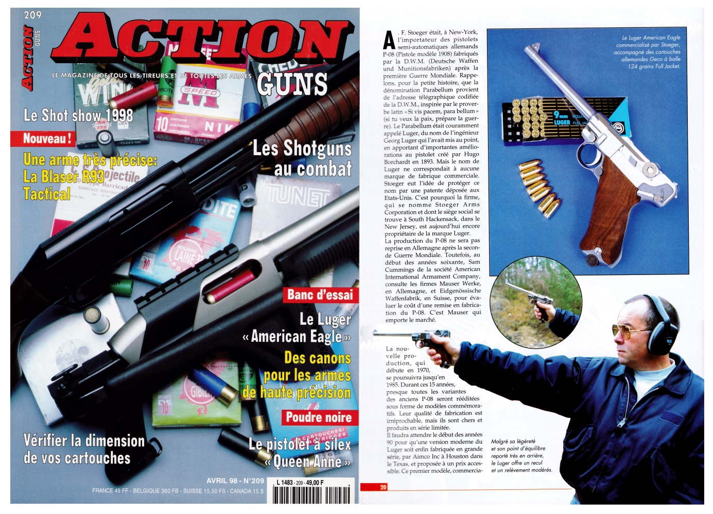 Le banc d'essai du pistolet Stoeger Luger American Eagle a été publié sur 7 pages dans le magazine Action Guns n°209 (avril 1998).
