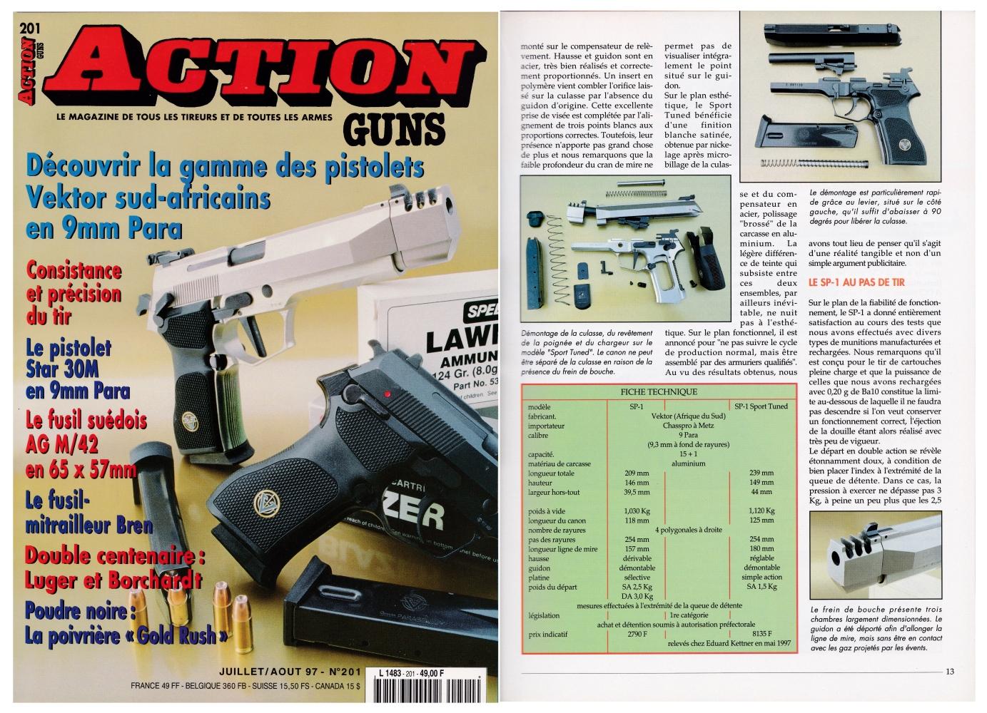 Le banc d'essai des pistolets Vektor SP-1 a été publié sur 7 pages dans le magazine Action Guns n°201 (juillet-août 1997)