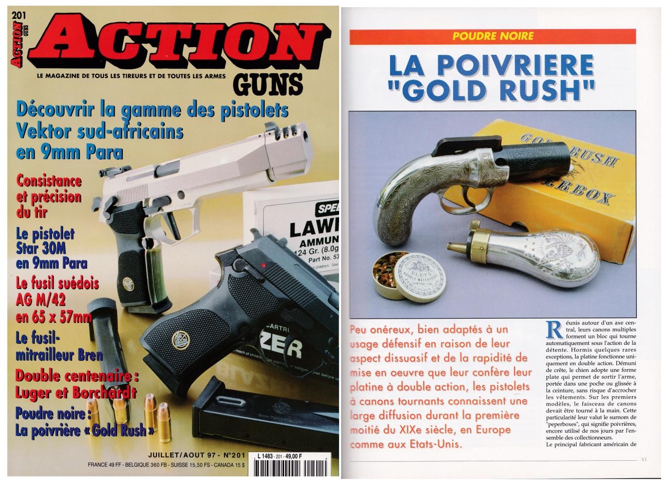 Le banc d'essai de la poivrière Astra « Gold Rush » a été publié sur 5 pages dans le magazine Action Guns n°201 (juillet-août 1997)