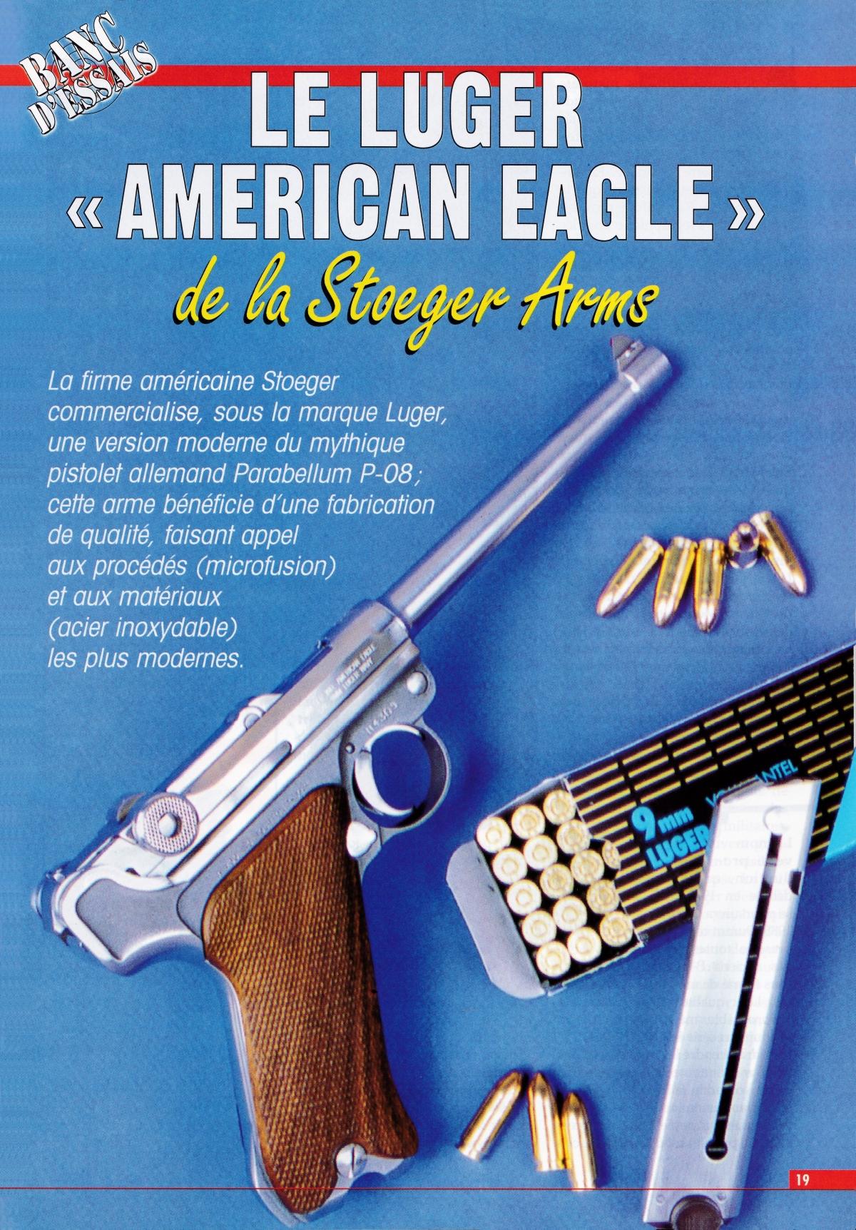 """Le Luger """"American Eagle"""" de la firme américaine Stoeger, accompagné par des cartouches allemandes Geco à balle 124 grains Full Metal Jacket."""