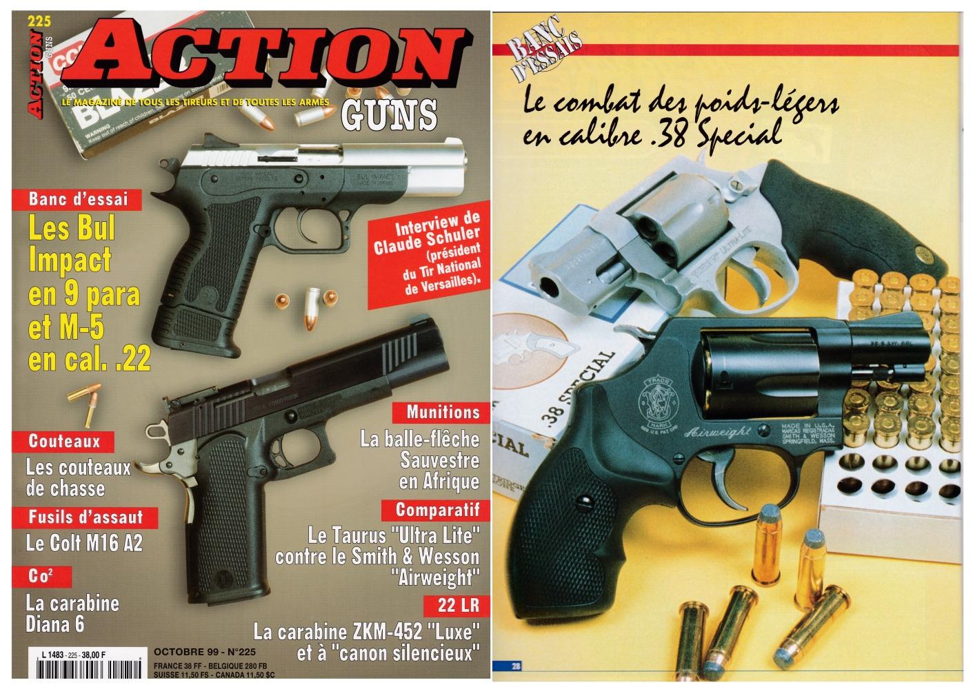 Le banc d'essai des revolvers Taurus « Ultra-Lite » vs Smith & Wesson « Airweight » a été publié sur 6 pages dans le magazine Action Guns n°225 (octobre 1999)