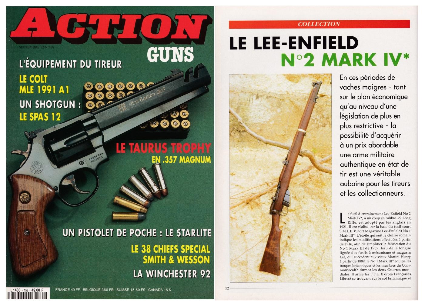 Le banc d'essai du fusil d'entrainement Lee-Enfield N°2 Mark IV* a été publié sur 6 pages dans le magazine Action Guns n°158 (septembre 1993).
