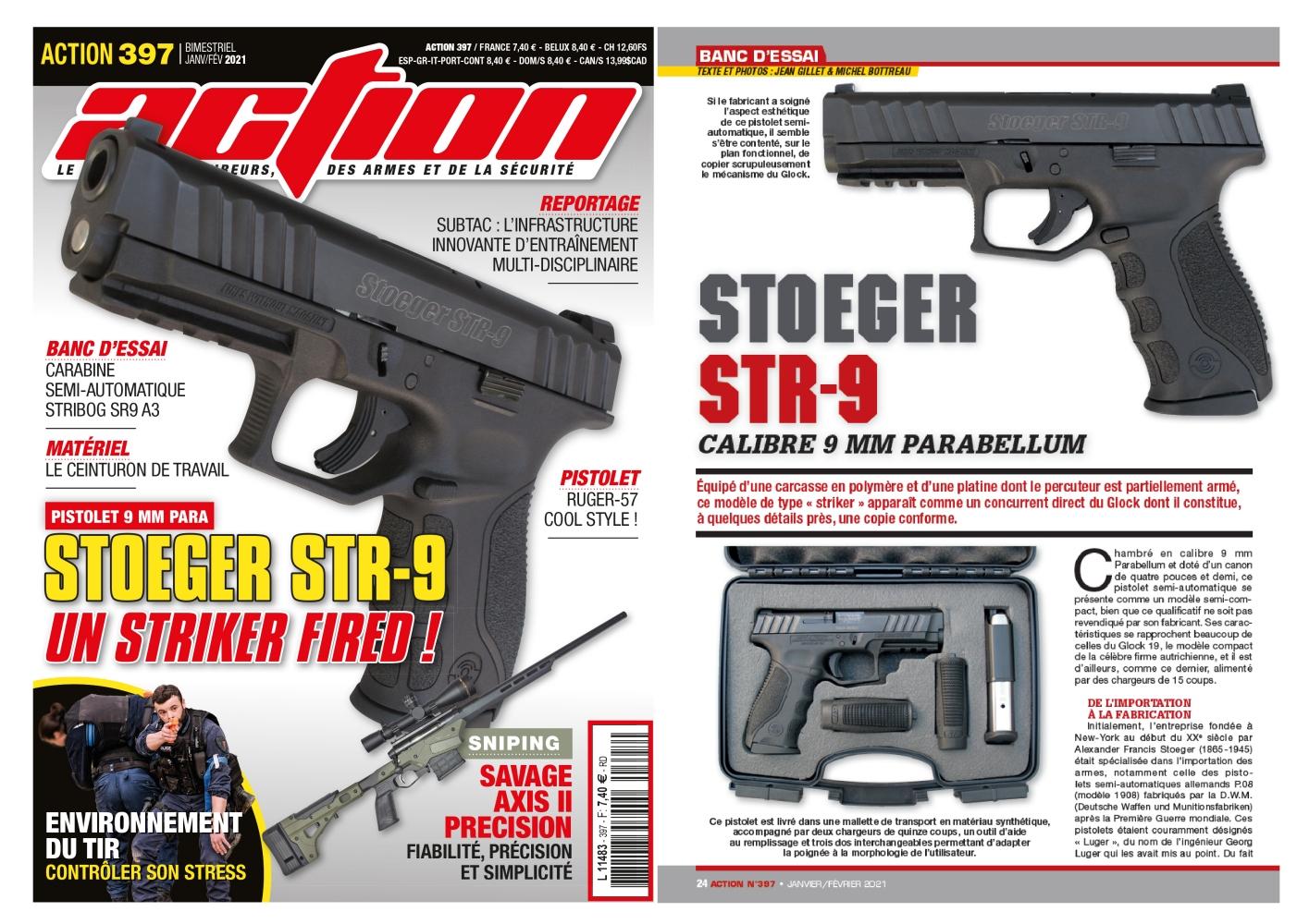 Le banc d'essai du pistolet Stoeger STR-9 a été publié sur 6 pages dans le magazine Action n°397 (janvier/février 2021)