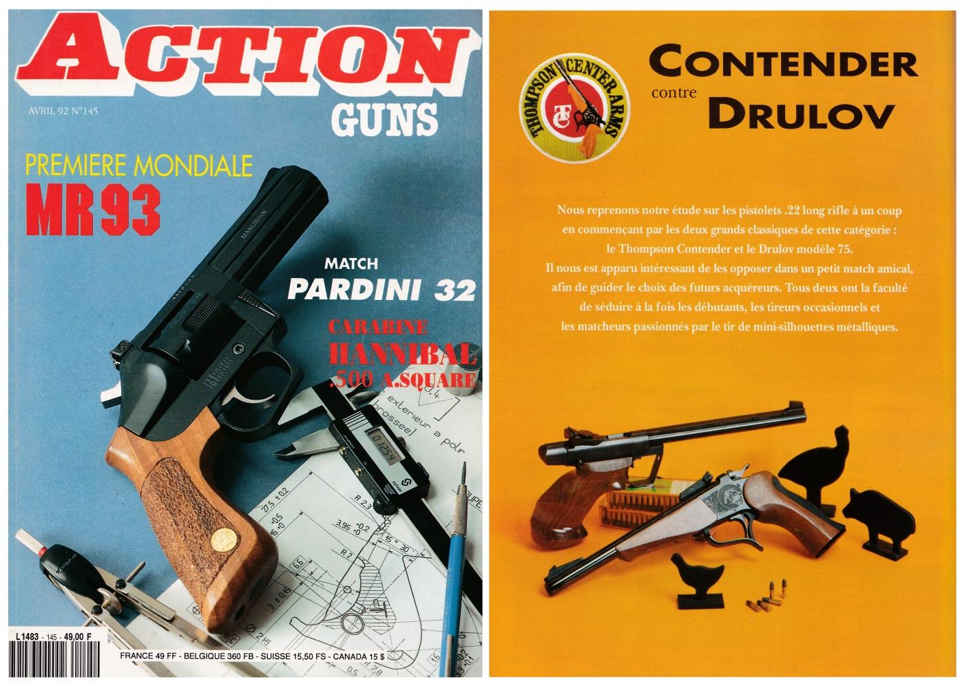 Le banc d'essai comparatif des pistolets Contender et Drulov a été publié sur 6 pages dans le magazine Action Guns n°145 (avril 1992)