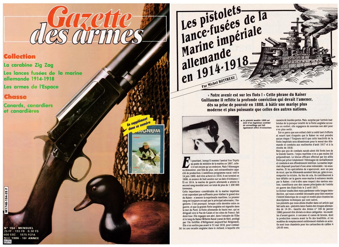 Les pistolets lance-fusées de la marine impériale allemande de 14-18 ont fait l'objet d'une publication sur 6 pages dans le magazine Gazette des Armes n°154 (mai 1986).