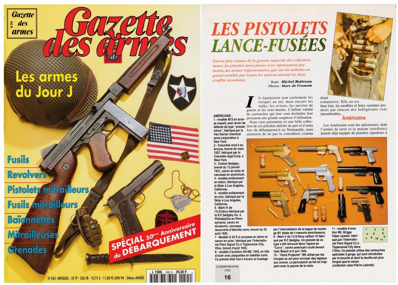 Les pistolets lance-fusées de la Deuxième Guerre mondiale ont fait l'objet d'une publication sur 3 pages dans le magazine Gazette des Armes n°245 (juin 1994).