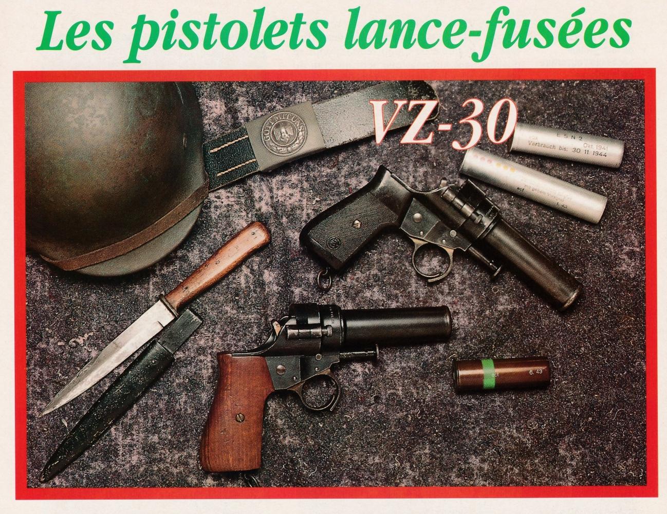 Dans un contexte de combattant allemand de 1940, les deux variantes du pistolet tchèque VZ-30 sont accompagnées d'artifices allemands de calibre 4.