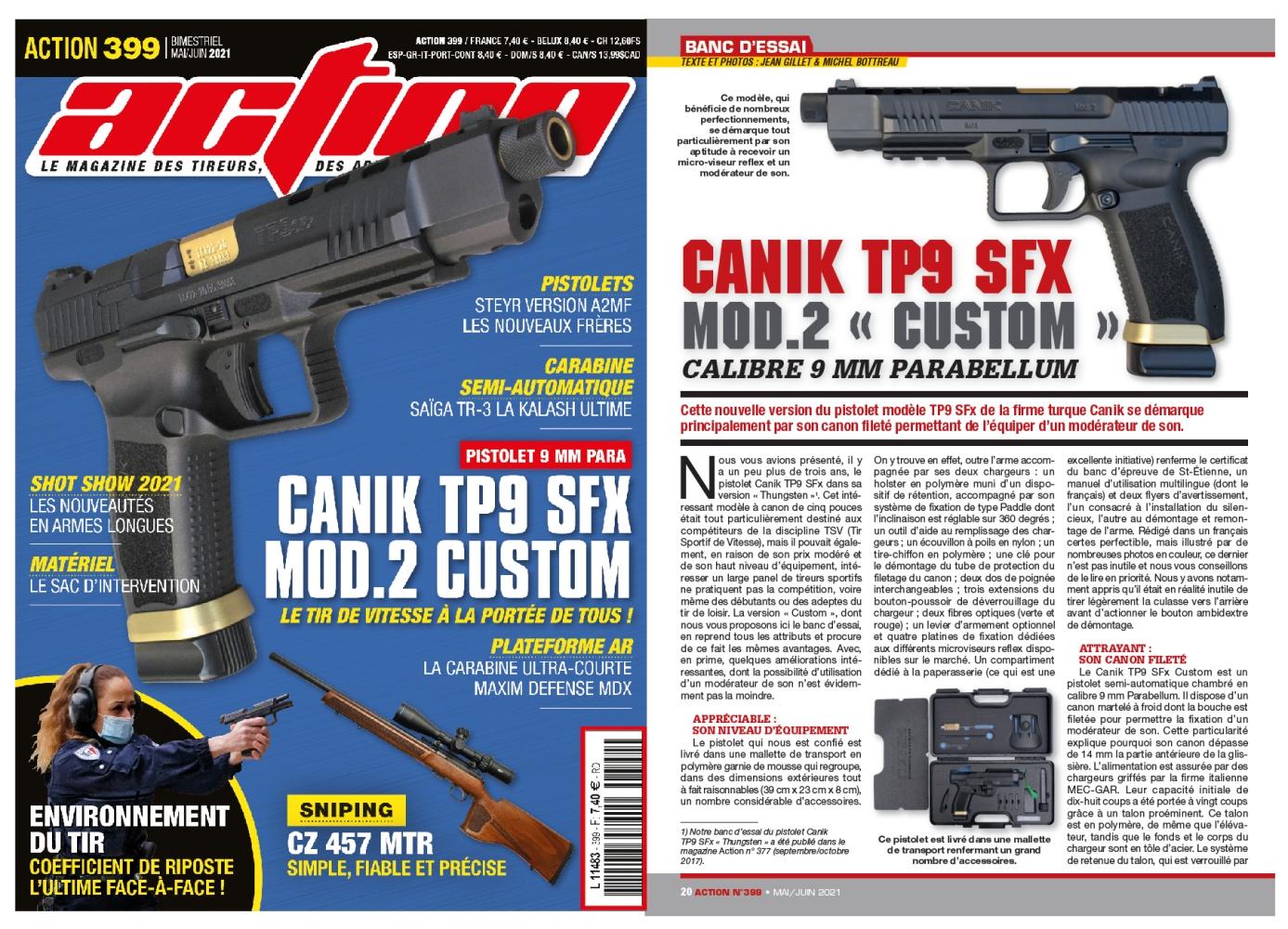 Le banc d'essai du pistolet Canik TP9 SFX Custom a été publié sur 6 pages dans le magazine Action n°399 (mai-juin 2021).