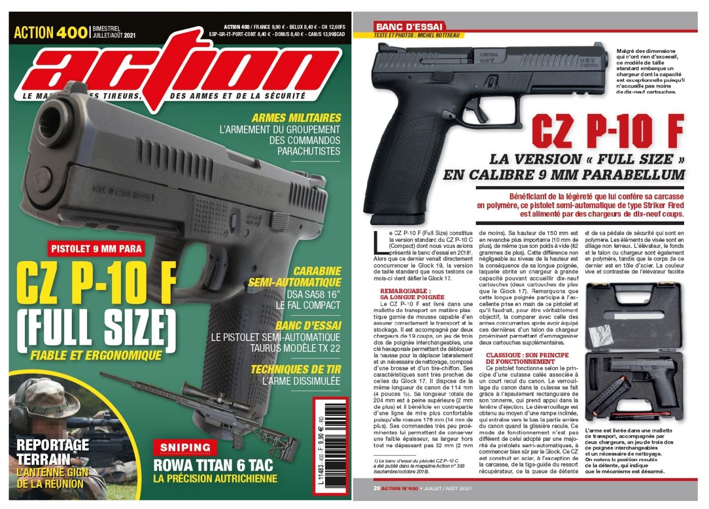 Le banc d'essai du pistolet CZ P-10 F a été publié sur 6 pages dans le magazine Action n°400 (juillet-août 2021).