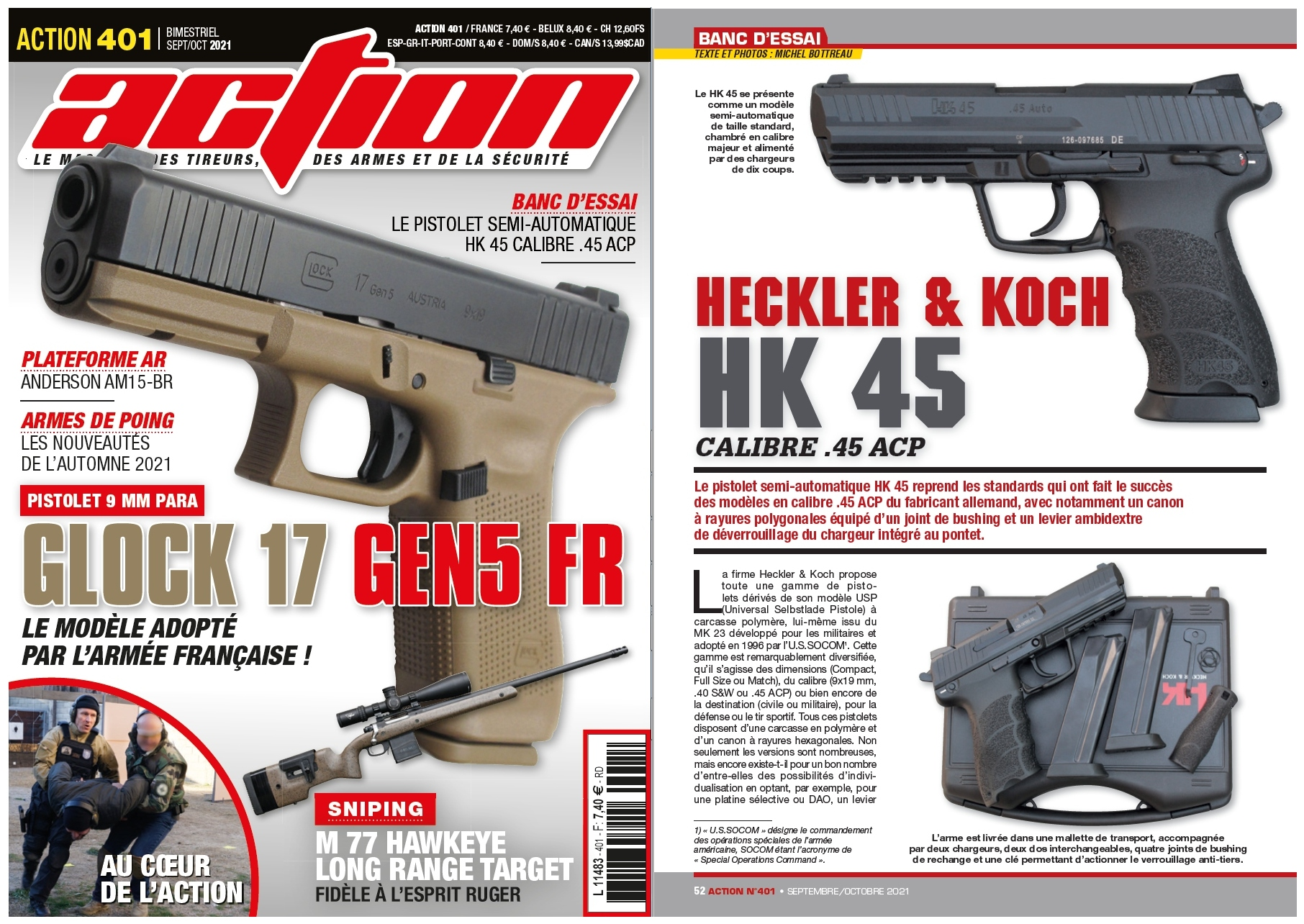 Le banc d'essai du pistolet HK 45 a été publié sur 6 pages dans le magazine Action n°401 (septembre/octobre 2021).