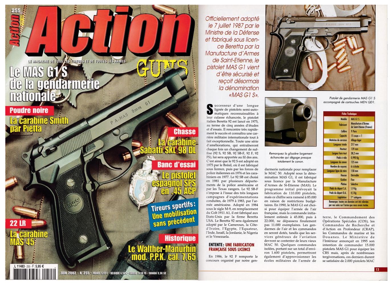 Le banc d'essai du pistolet MAS G1 S a été publié sur 9 pages dans le magazine Action Guns n°255 (juin 2002).